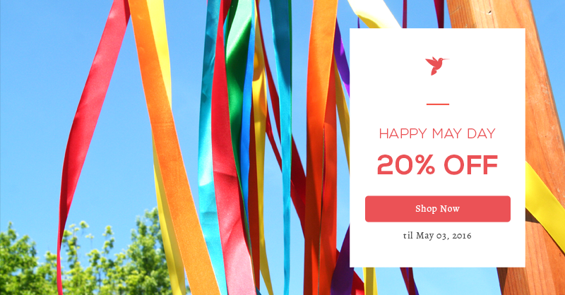 May Day 20% off