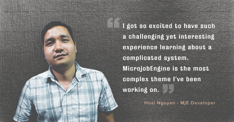 Meet Our MicrojobEngine Guys Hoai - An Energetic Developer - 2