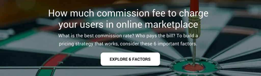 HOW MUCH COMMISSION FEE TO CHARGE YOUR USERS IN ONLINE MARKETPLACE