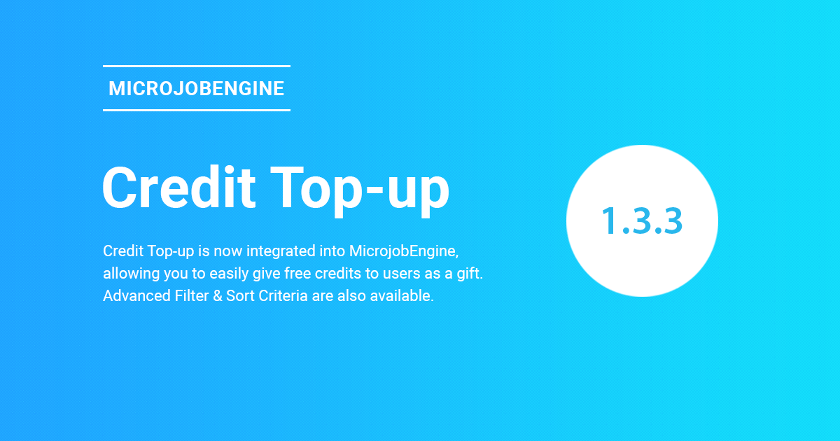 MicrojobEngine 1 3 3 Has Arrived, Including Credit Top-Up